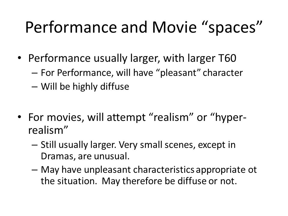 Performance and Movie spaces