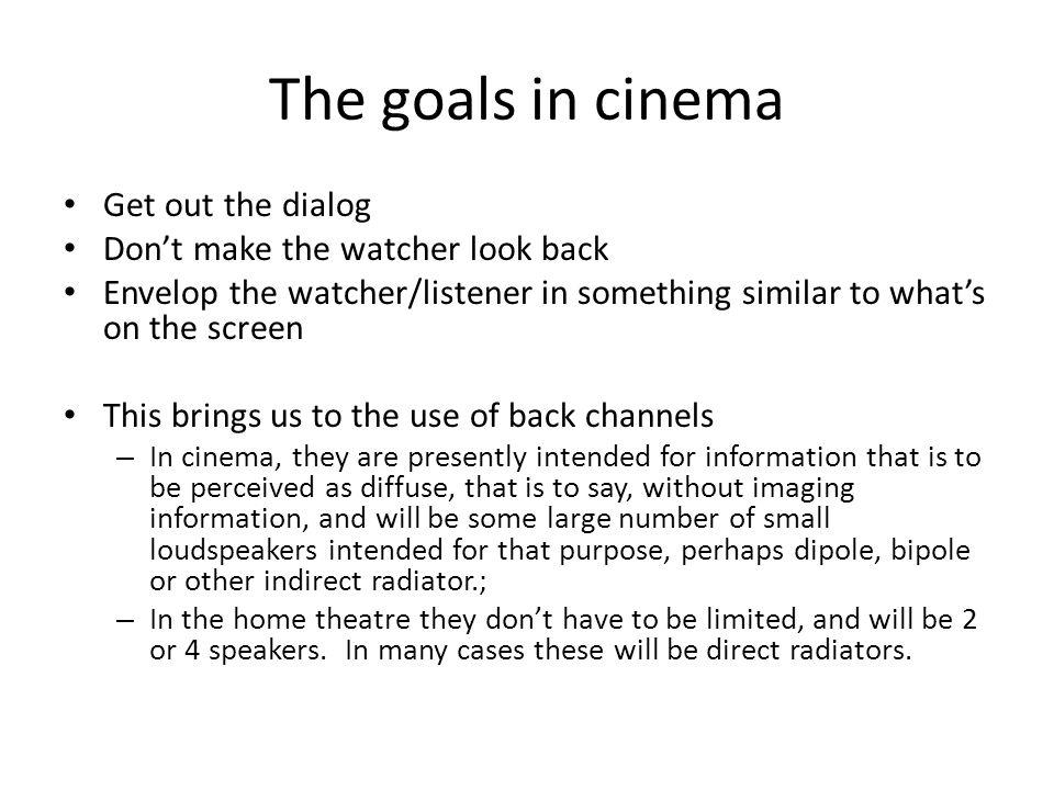 The goals in cinema Get out the dialog