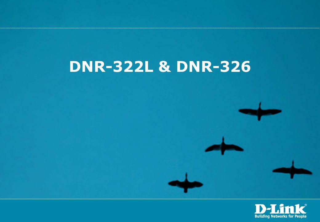 DNR-322L & DNR-326