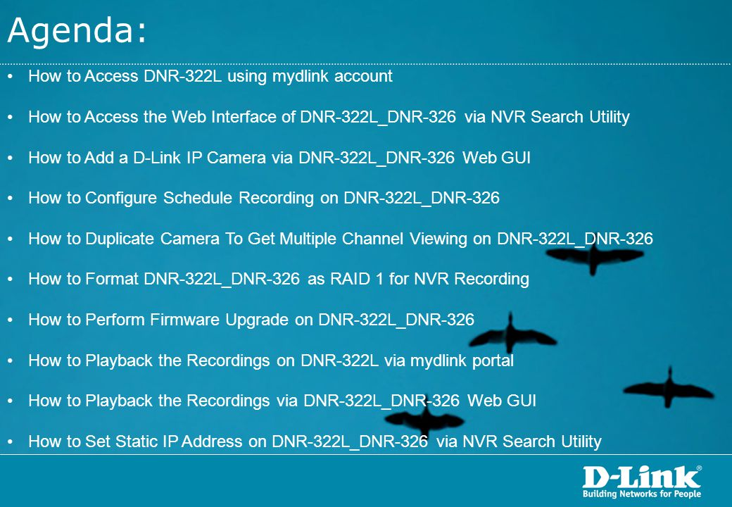 Agenda: How to Access DNR-322L using mydlink account
