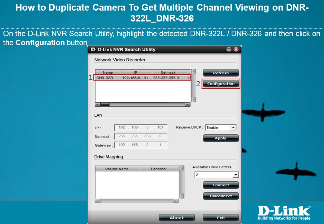 How to Duplicate Camera To Get Multiple Channel Viewing on DNR-322L_DNR-326