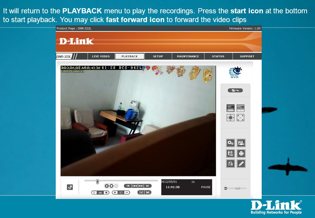 It will return to the PLAYBACK menu to play the recordings