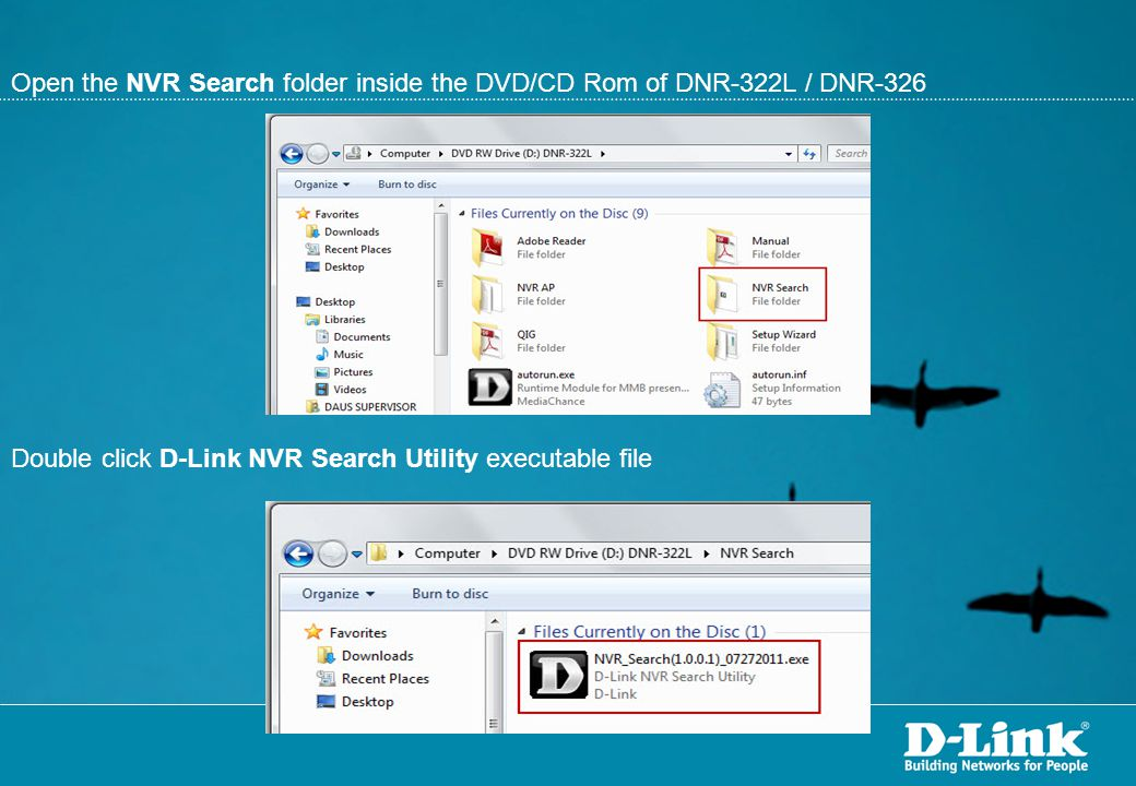 Open the NVR Search folder inside the DVD/CD Rom of DNR-322L / DNR-326