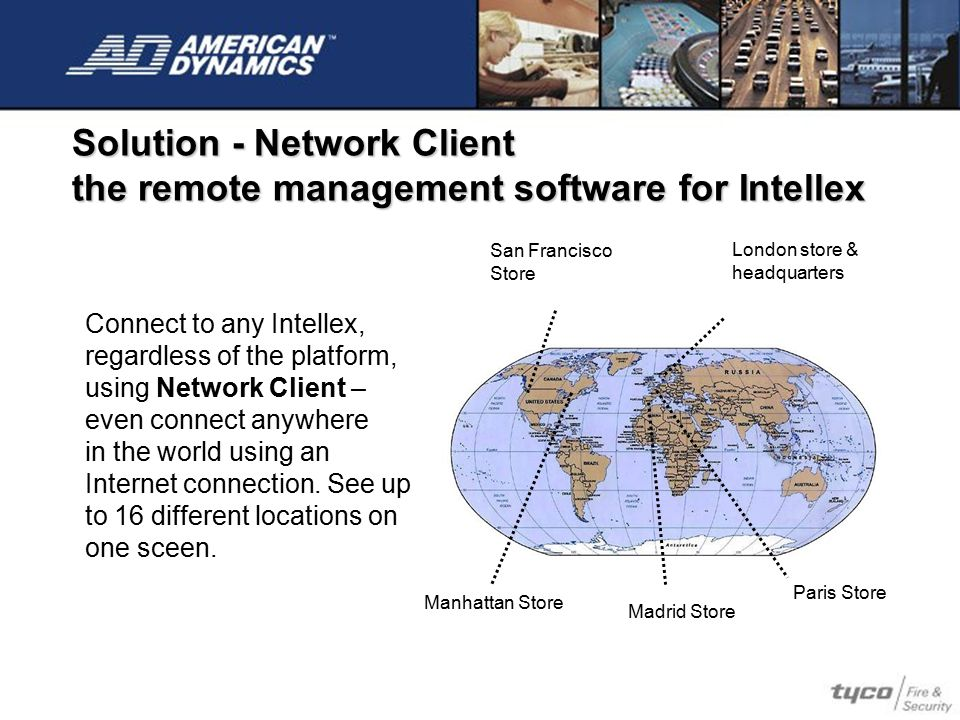 Solution - Network Client the remote management software for Intellex