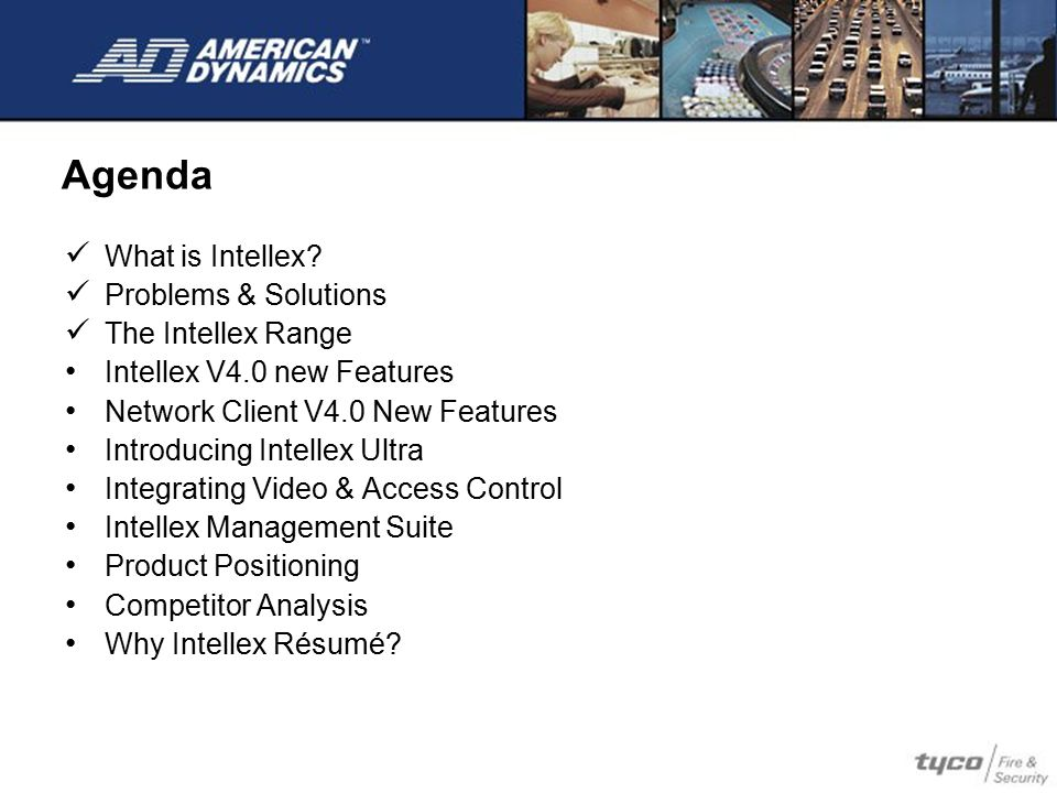 Agenda What is Intellex Problems & Solutions The Intellex Range
