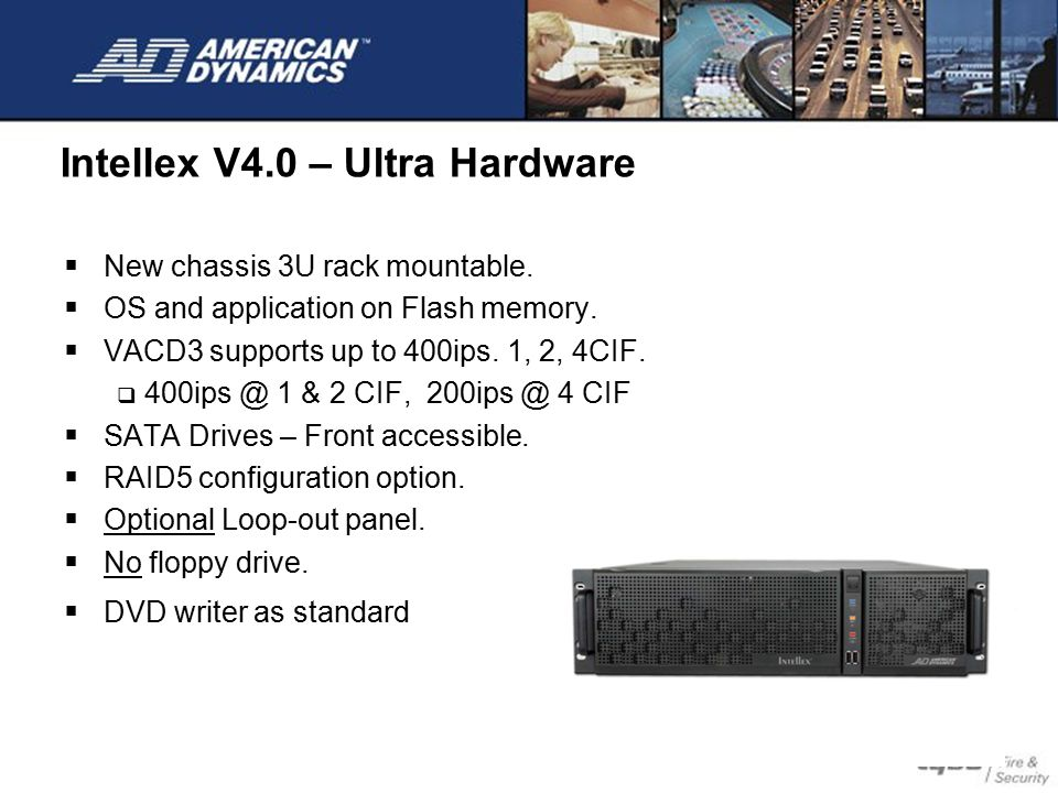 Intellex V4.0 – Ultra Hardware