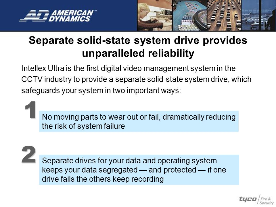 Separate solid-state system drive provides unparalleled reliability