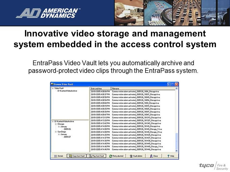 Innovative video storage and management system embedded in the access control system