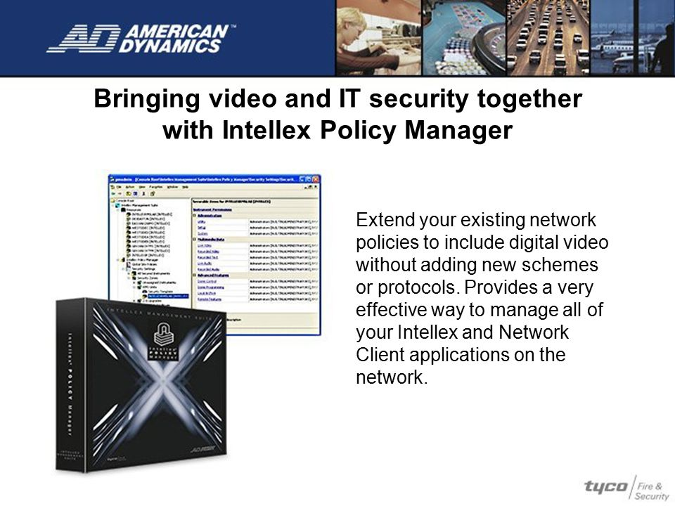 Bringing video and IT security together with Intellex Policy Manager