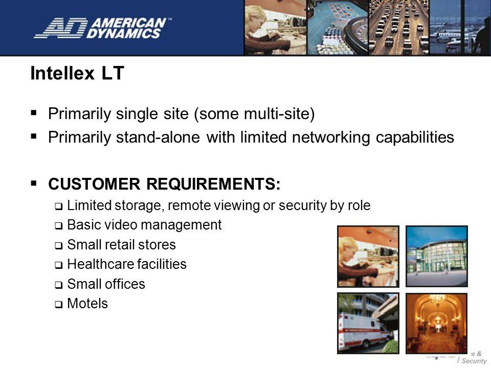 Intellex LT Primarily single site (some multi-site)