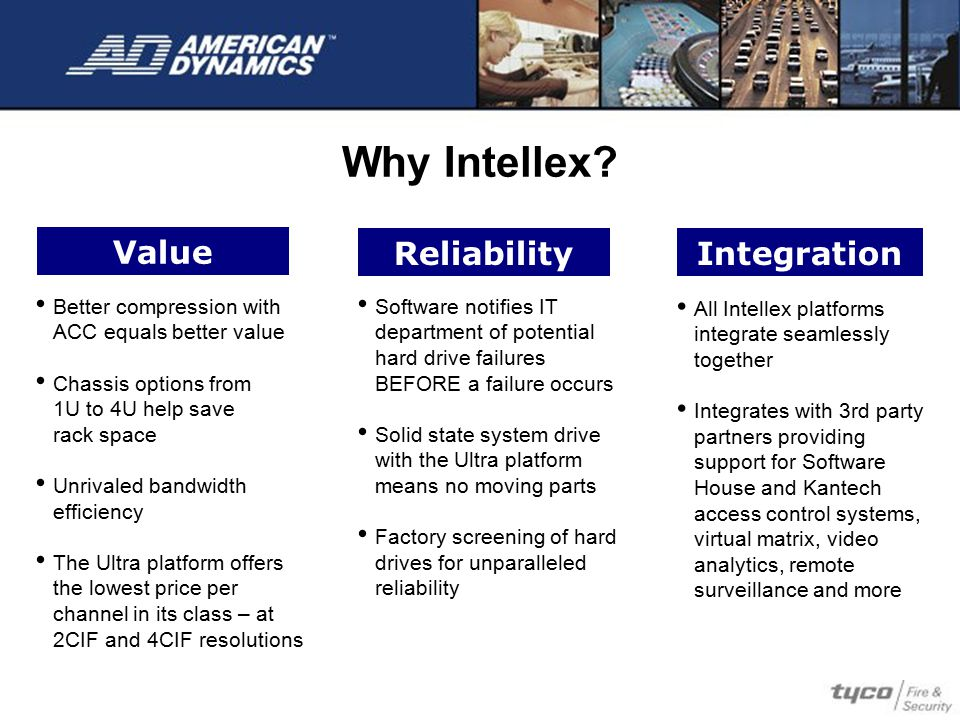 Why Intellex Value Reliability Integration