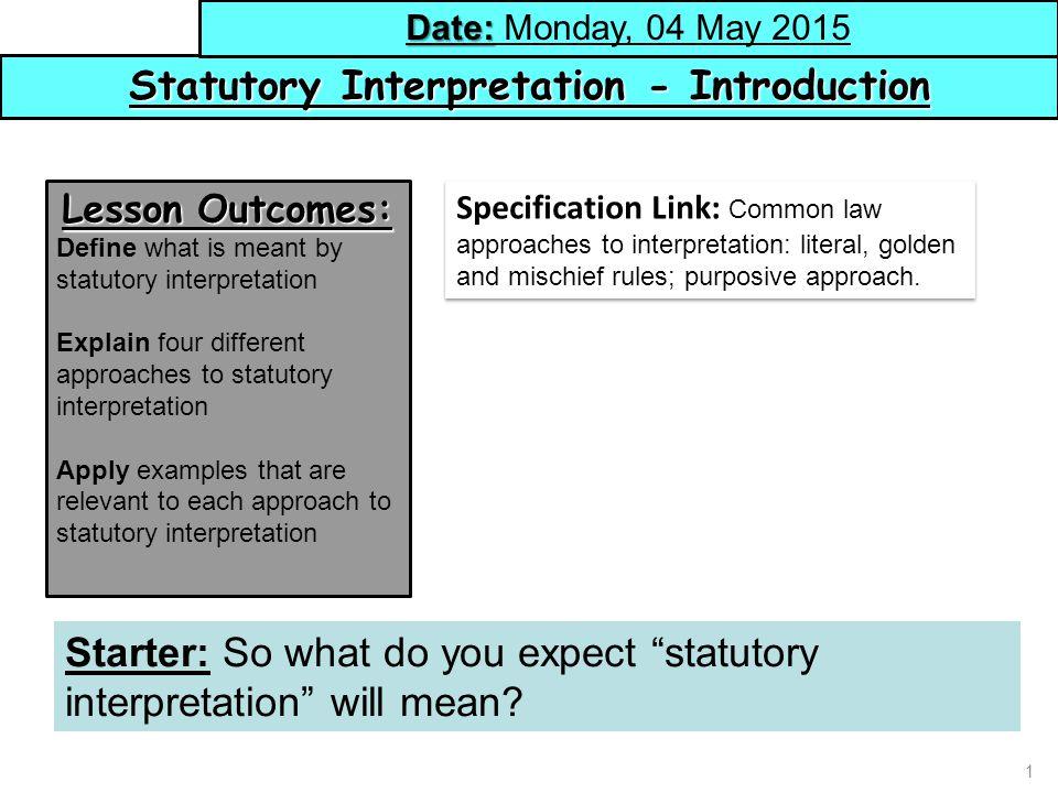 Statutory Interpretation - Introduction