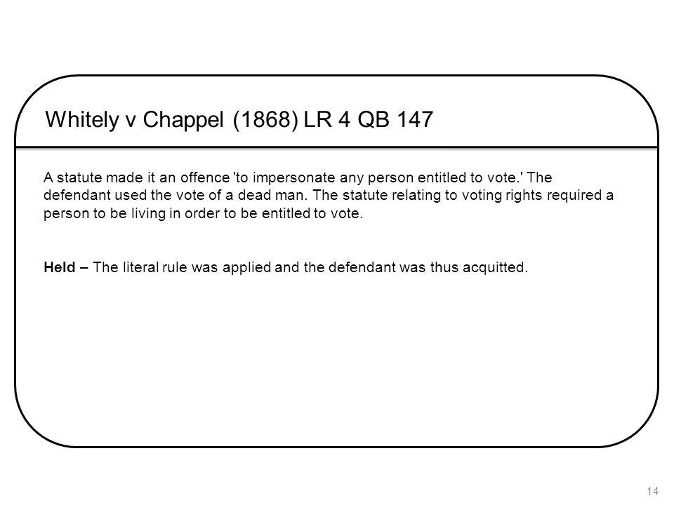 Whitely v Chappel (1868) LR 4 QB 147