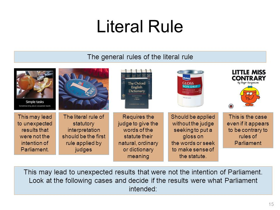 The general rules of the literal rule