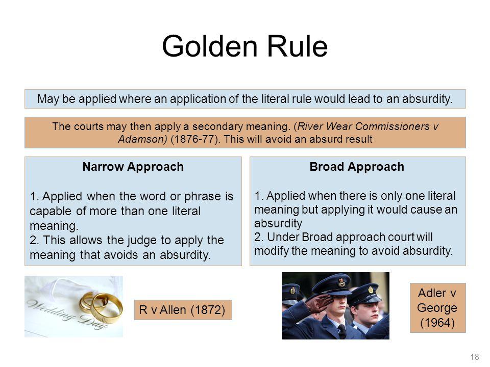 Golden Rule Narrow Approach