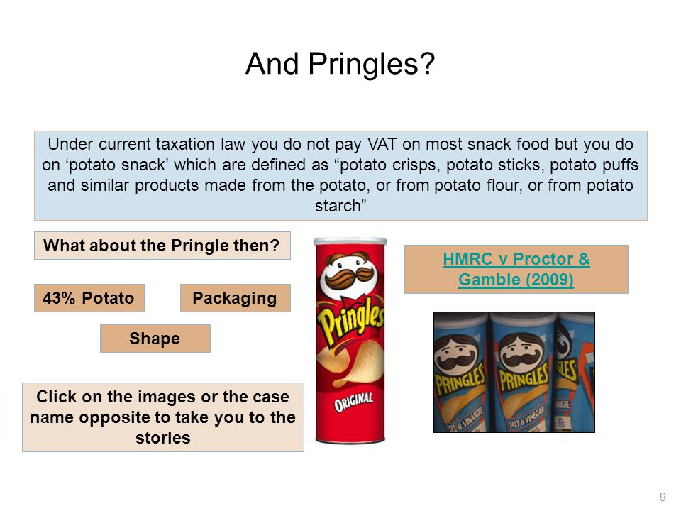 What about the Pringle then HMRC v Proctor & Gamble (2009)