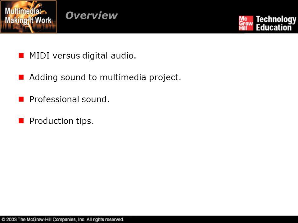 Overview MIDI versus digital audio.