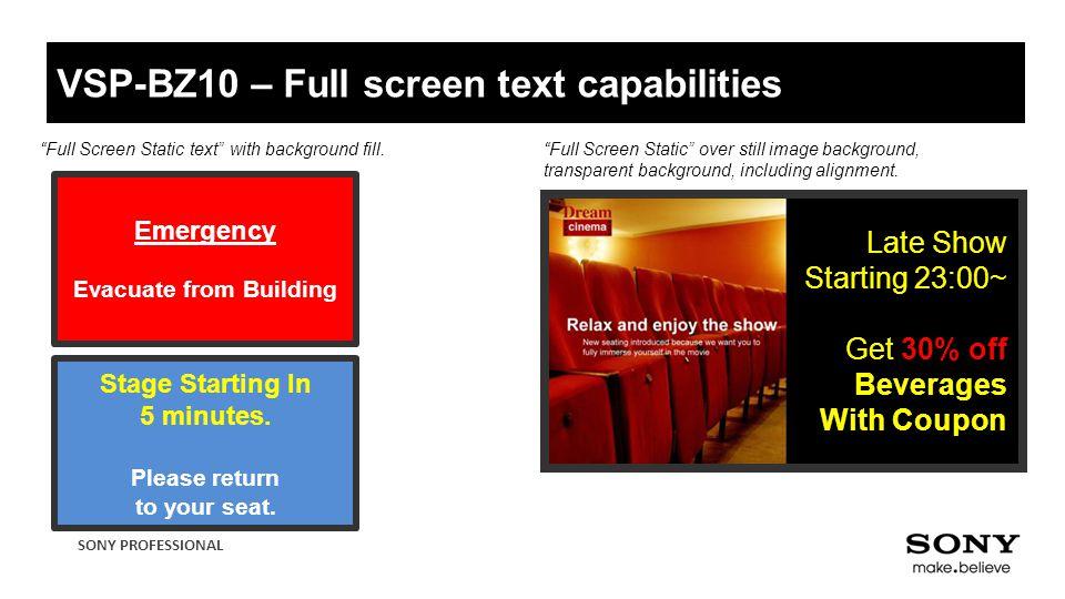 VSP-BZ10 – Full screen text capabilities