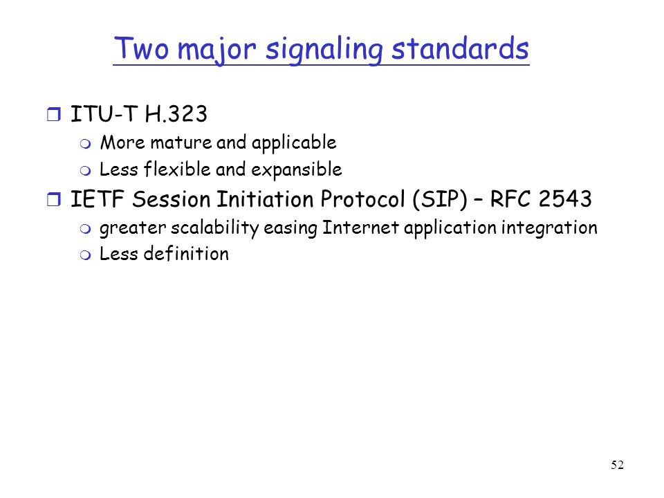 Two major signaling standards