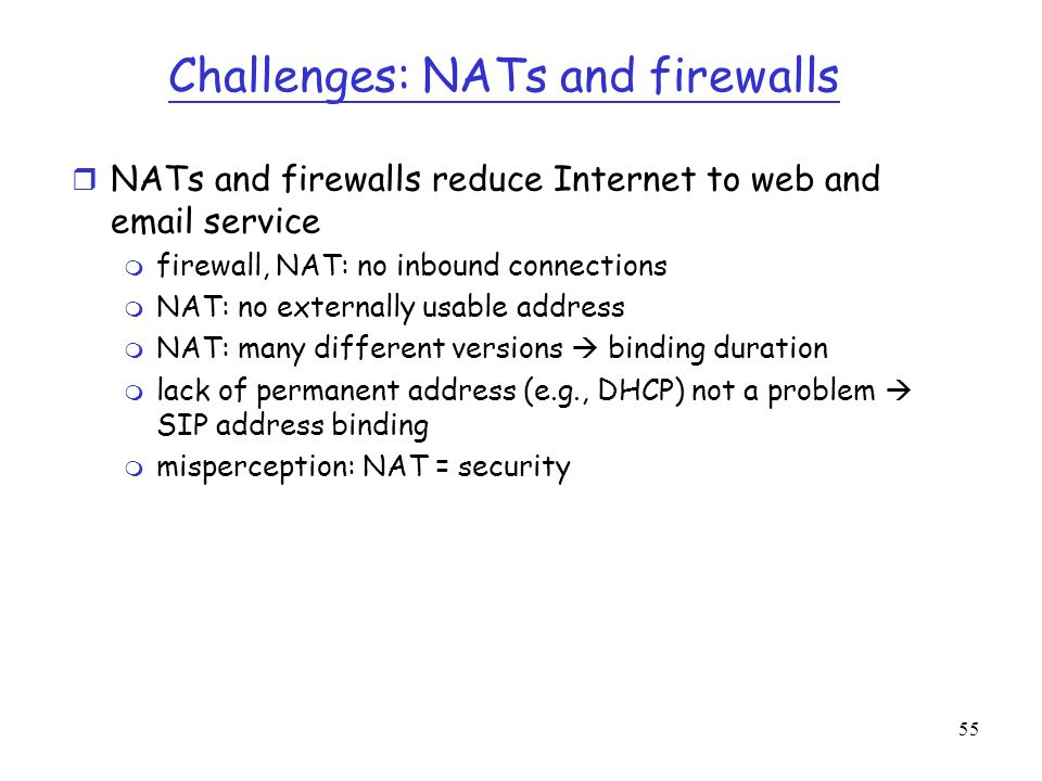 Challenges: NATs and firewalls