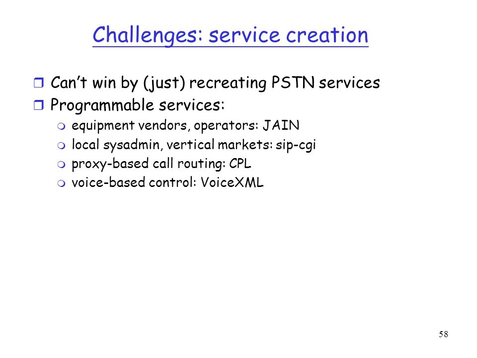 Challenges: service creation