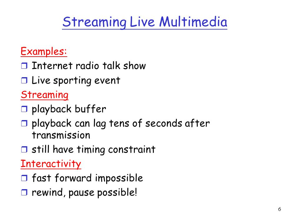 Streaming Live Multimedia