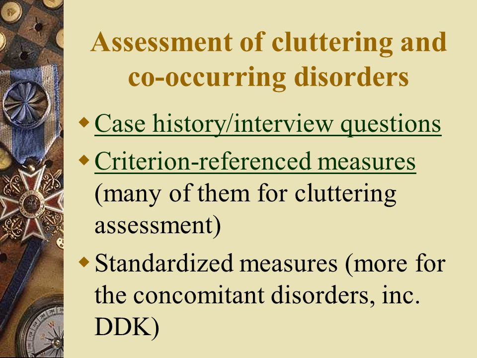 Assessment of cluttering and co-occurring disorders
