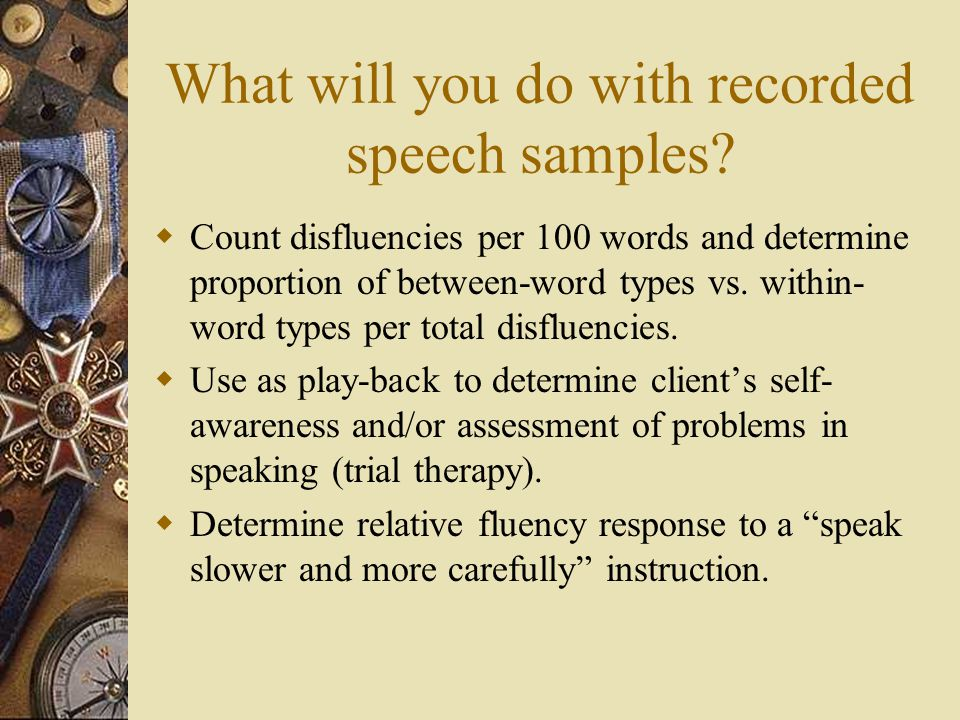 What will you do with recorded speech samples