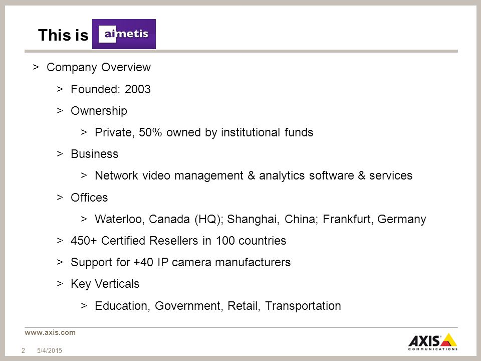 This is Company Overview Founded: 2003 Ownership