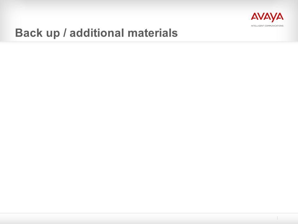 Back up / additional materials