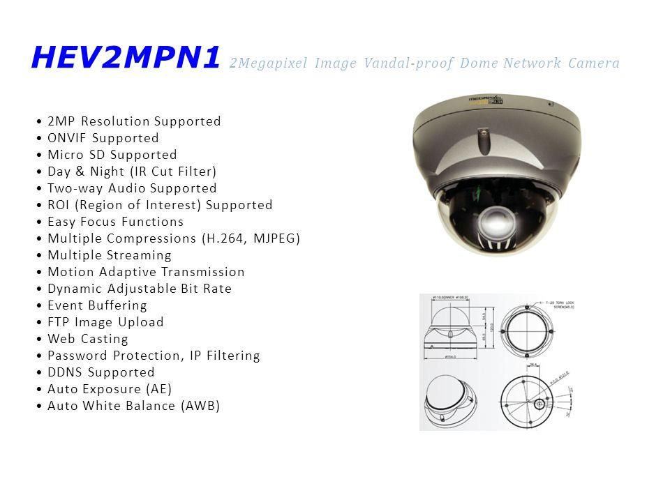 HEV2MPN1 2Megapixel Image Vandal-proof Dome Network Camera