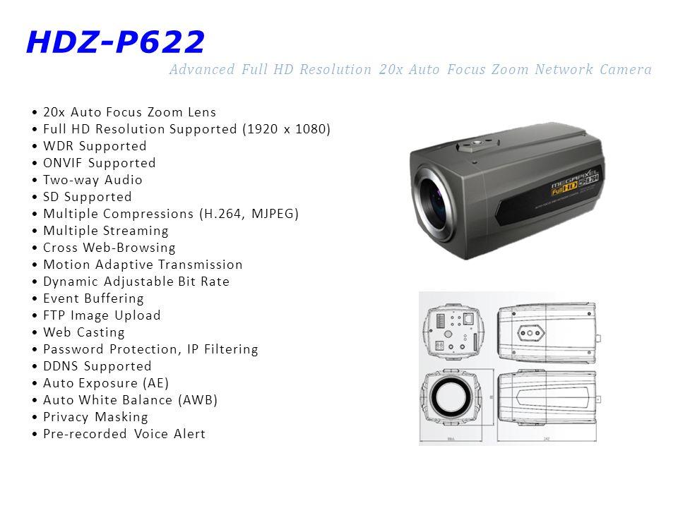 HDZ-P622 Advanced Full HD Resolution 20x Auto Focus Zoom Network Camera. • 20x Auto Focus Zoom Lens.