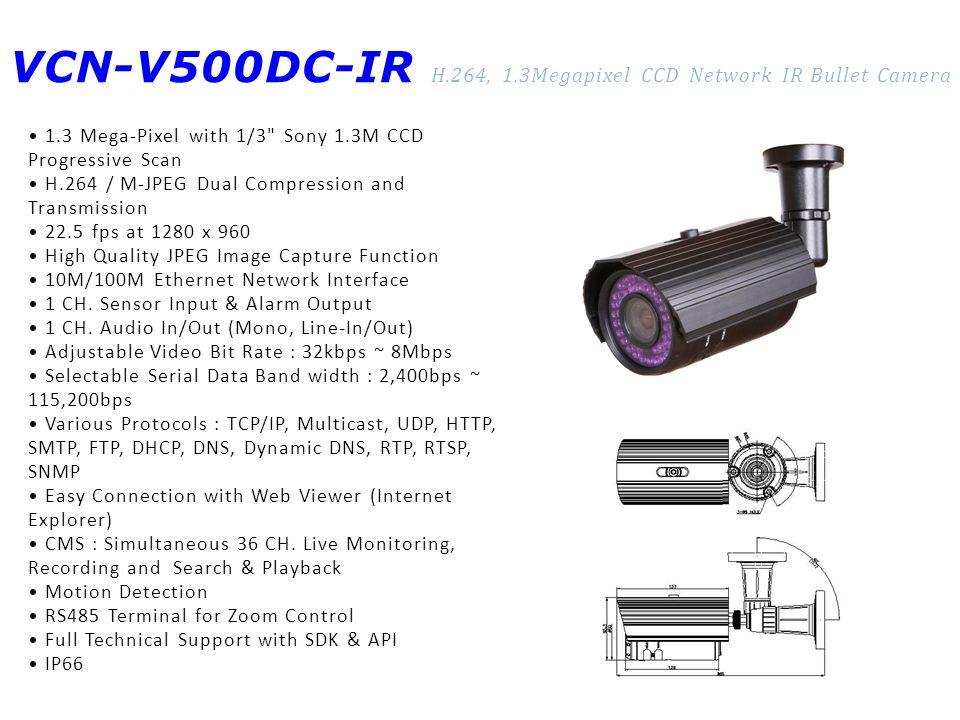 VCN-V500DC-IR H.264, 1.3Megapixel CCD Network IR Bullet Camera