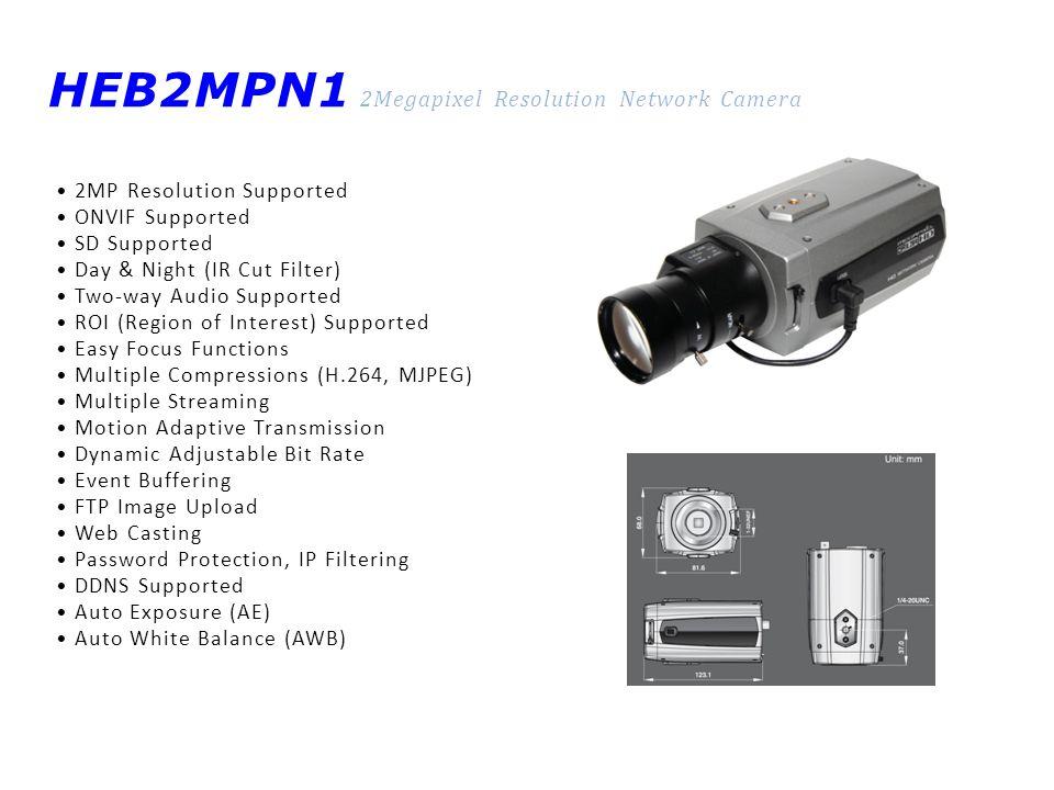 HEB2MPN1 2Megapixel Resolution Network Camera