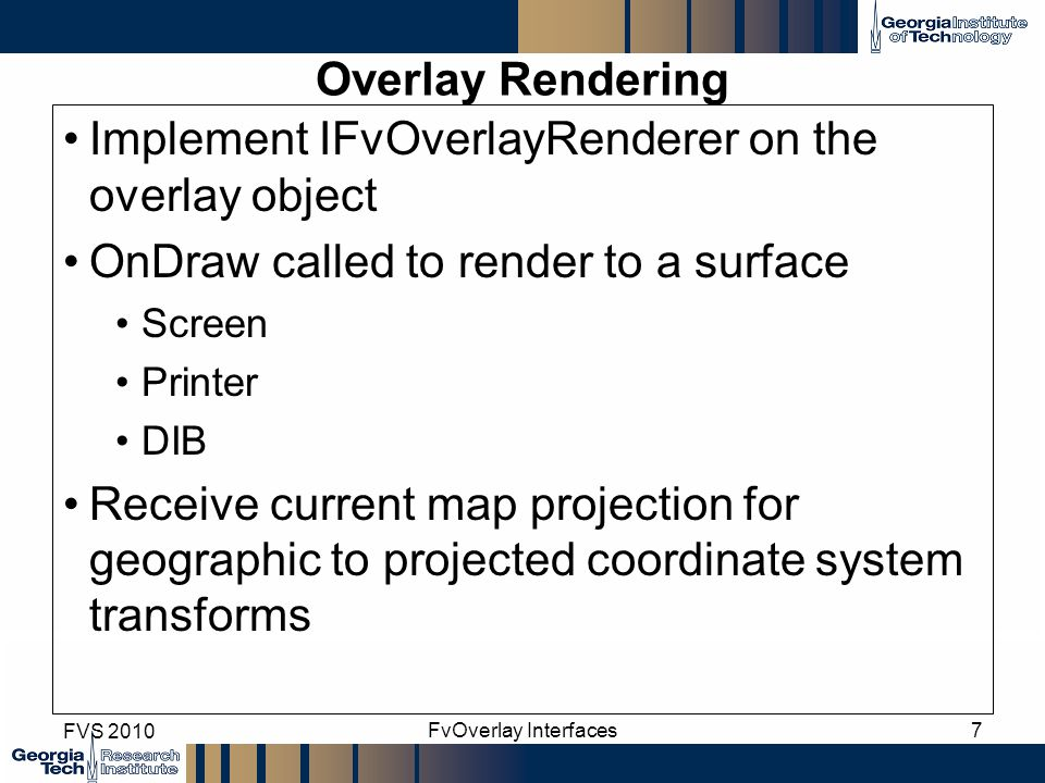 Implement IFvOverlayRenderer on the overlay object