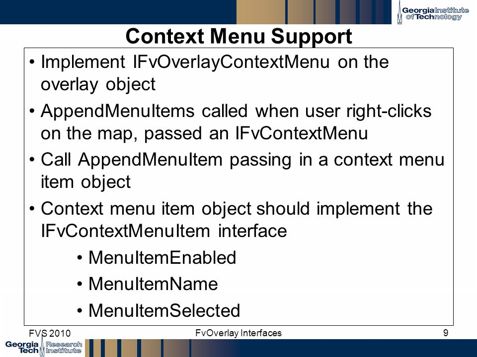 Context Menu Support Implement IFvOverlayContextMenu on the overlay object.