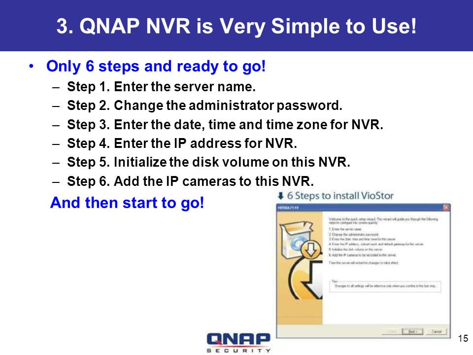 3. QNAP NVR is Very Simple to Use!