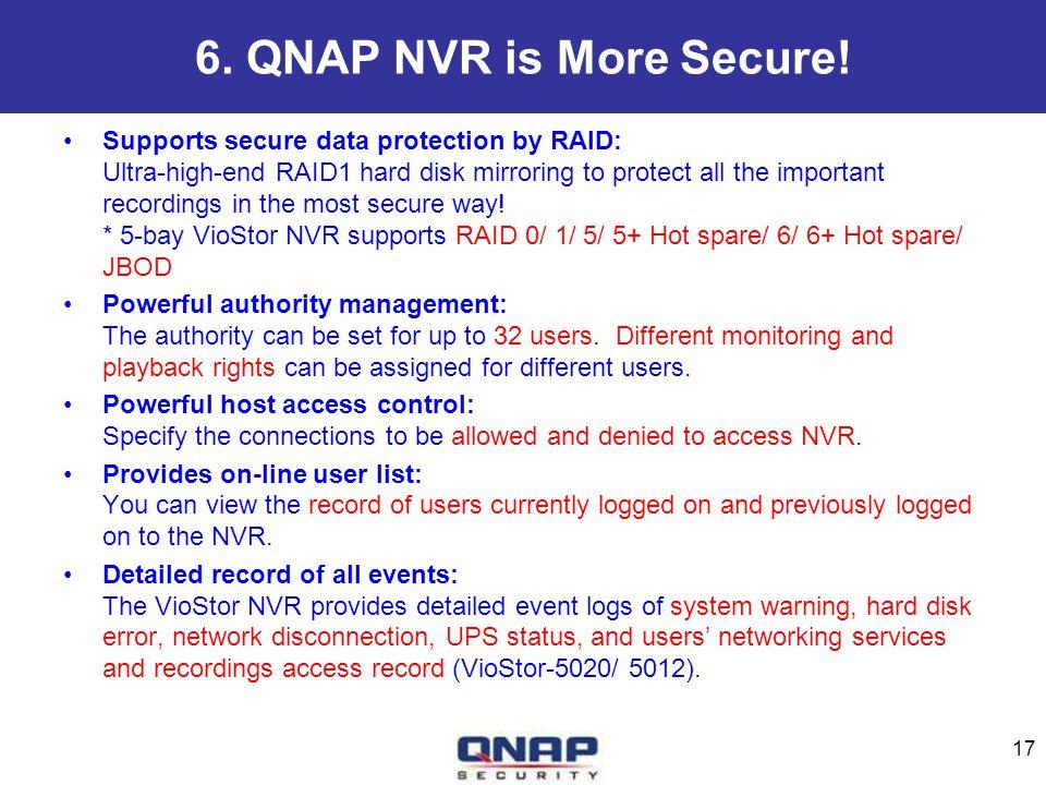 6. QNAP NVR is More Secure!