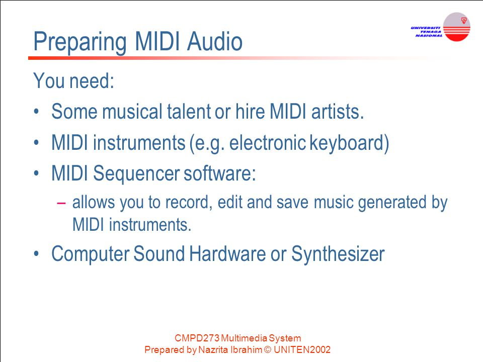 Preparing MIDI Audio You need: