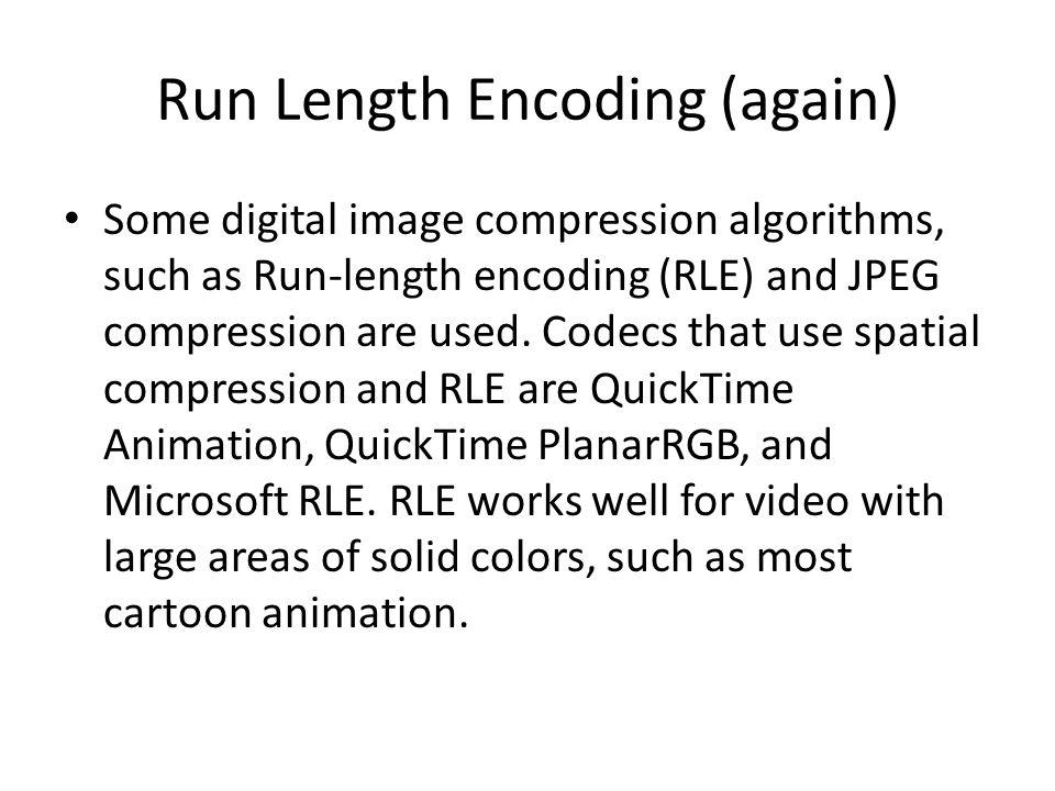 Run Length Encoding (again)
