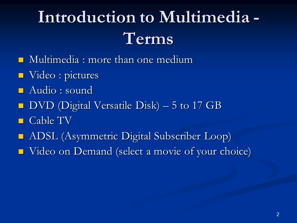 Introduction to Multimedia -Terms