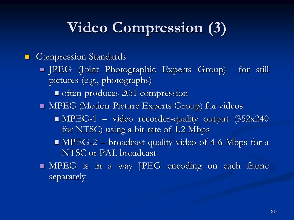 Video Compression (3) Compression Standards