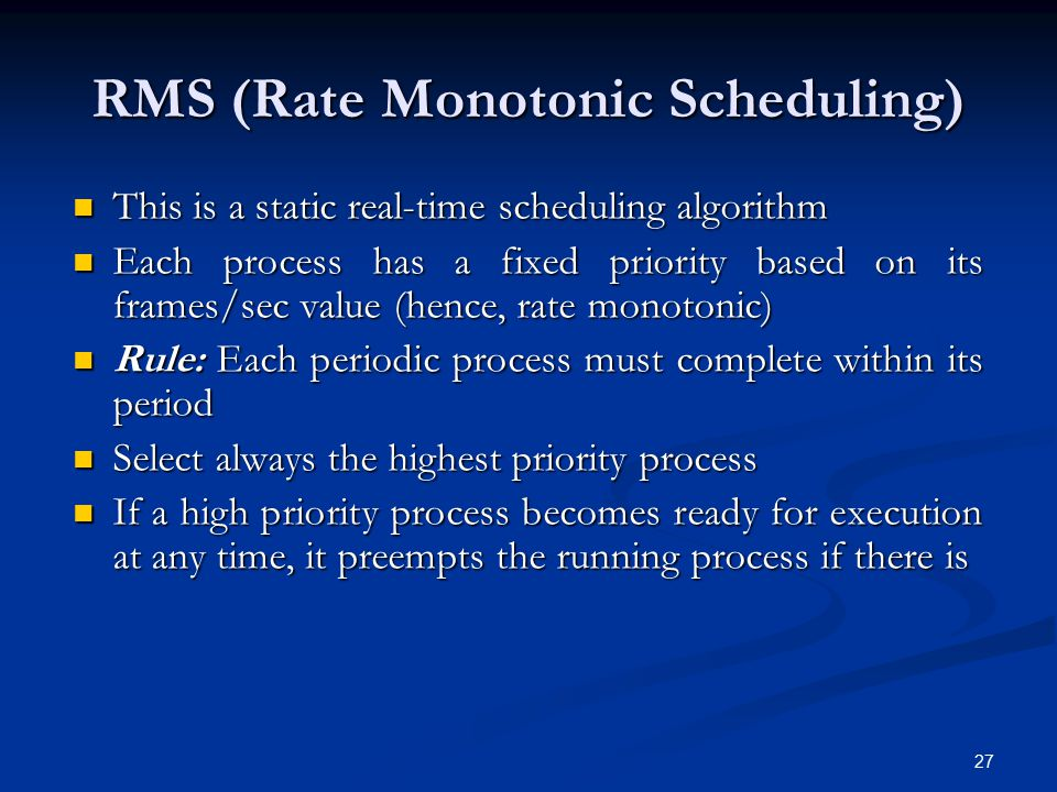 RMS (Rate Monotonic Scheduling)