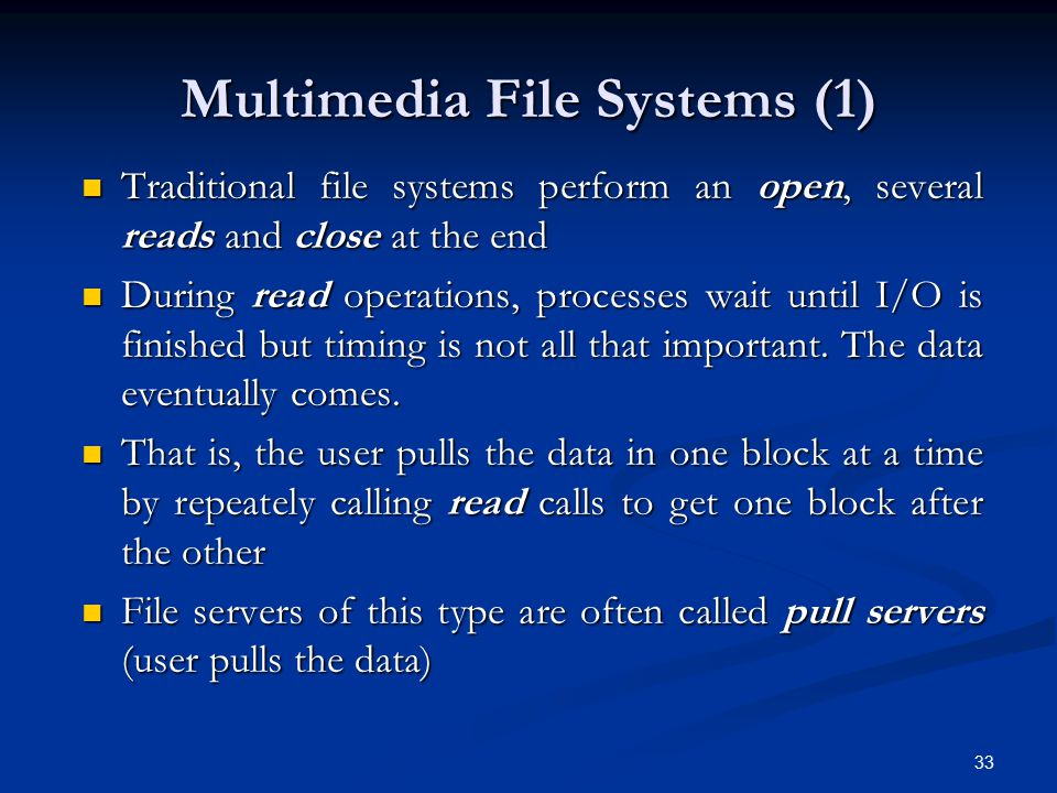 Multimedia File Systems (1)