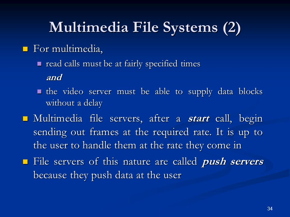 Multimedia File Systems (2)