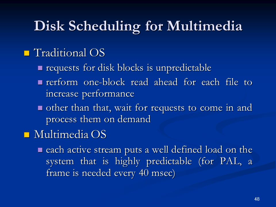 Disk Scheduling for Multimedia