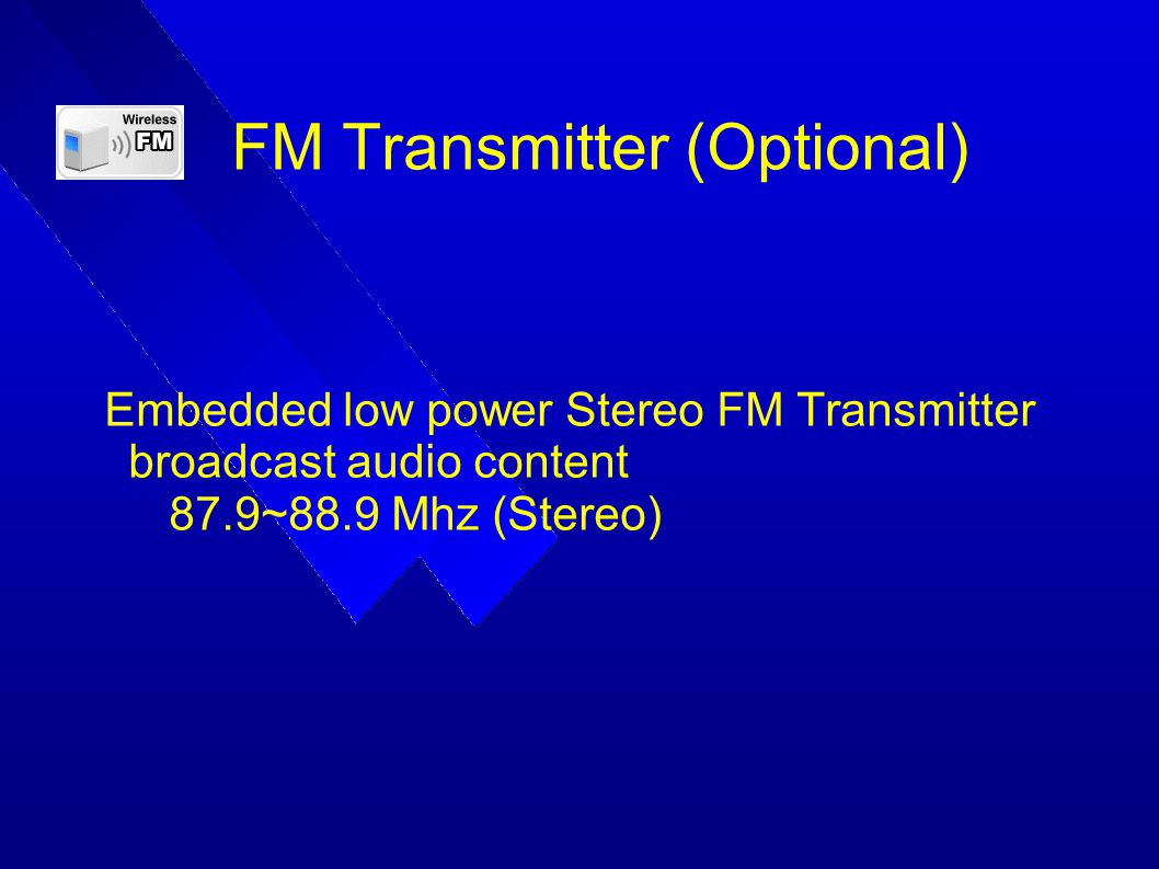 FM Transmitter (Optional)