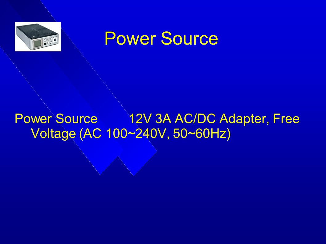 Power Source 12V 3A AC/DC Adapter, Free Voltage (AC 100~240V, 50~60Hz)