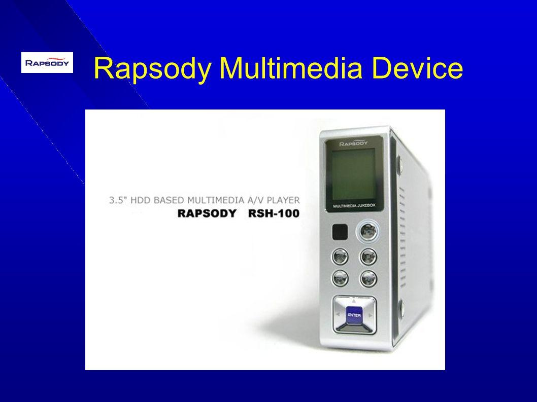 Rapsody Multimedia Device