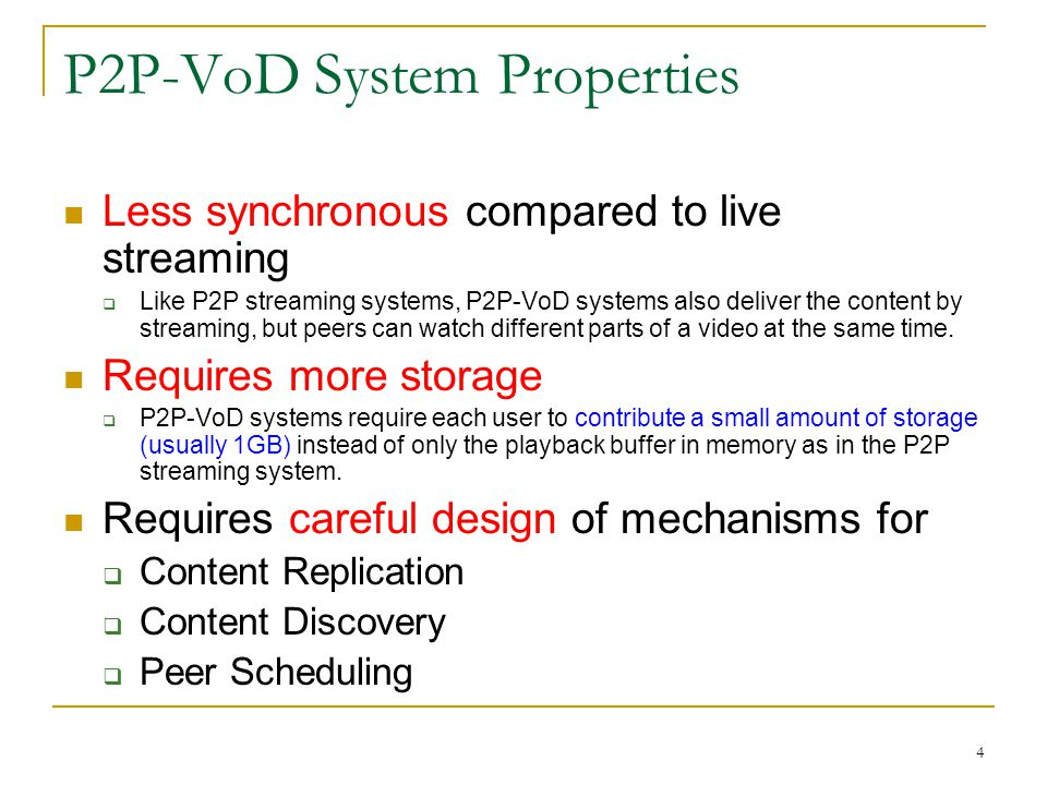 P2P-VoD System Properties